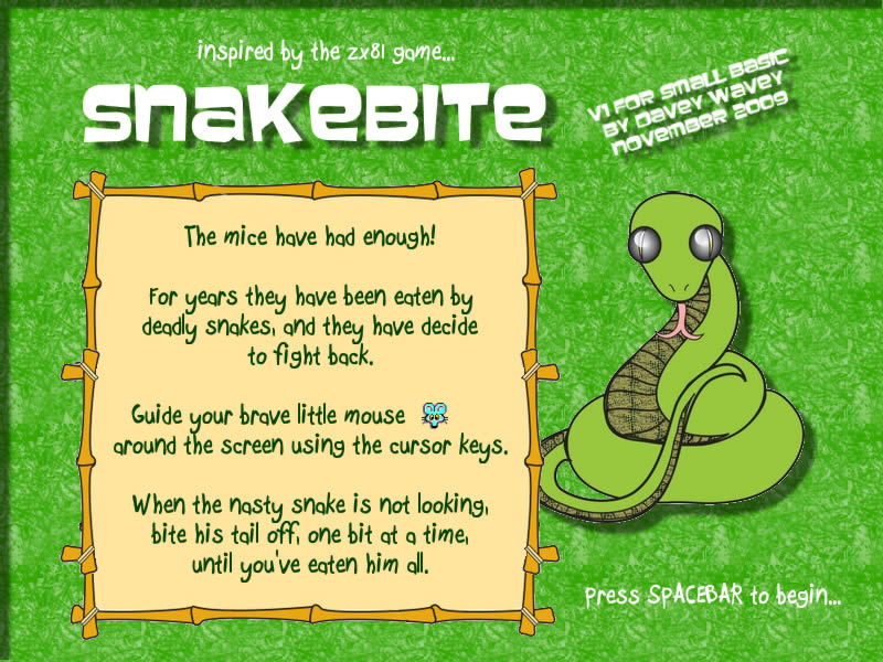 Sample of this week: Snake Bite – Small Basic